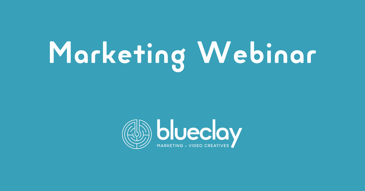Marketing-Webinar-Content-Messaging-and-Strategy-For-Your-Business-Blue-Clay